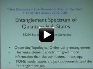 F  Duncan M  Haldane (Princeton), Entanglement Spectrum of Quantum