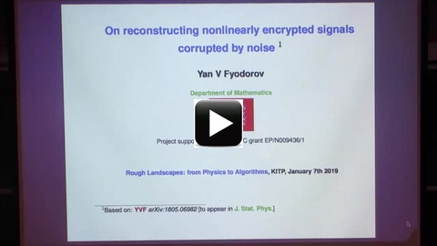 Yan Fyodorov (King's College), On Reconstructing Nonlinearly